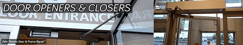 Door Closer Repair Toronto Handicap Openers Installations